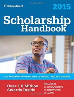 Scholarship Handbook 2015 College Board Scholarship Handbook