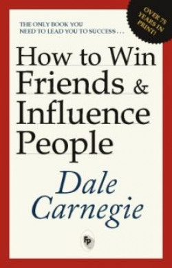 HOW TO WIN FRIENDS ANDINFLUENCE PEOPLE