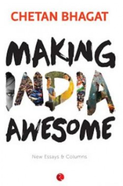 Making India Awesome New Essays and Columns