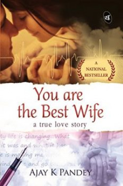 You are the Best Wife A True Love Story