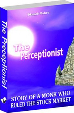The Perceptionist: Story of a Monk Who Ruled the Stock Market