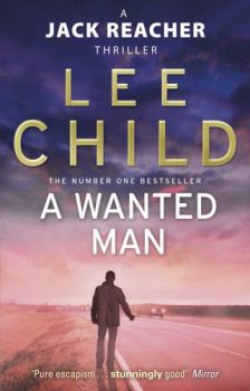 Lee child - A Wanted Man