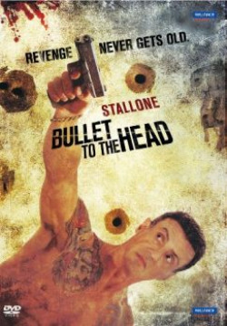Bullet to the Head: Revenge Never Gets Old