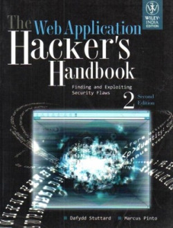 The Web Application Hacker'S Handbook: Finding And Exploiting Security Flaws 2nd Edition