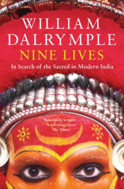 Nine Lives: In Search of the Sacred in Modern India {KINDLE EDITION}
