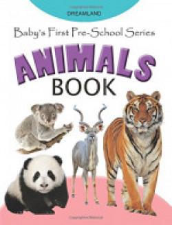 Baby's First Pre-School Series: Animals