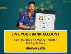 Amazon UPI : Link Your Bank Account & Get Rs.150 Back On Money Transfer, Bill Pay & More.