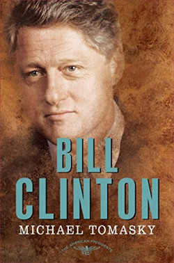 Bill Clinton: The American Presidents Series - The 42nd President, 1993-2001